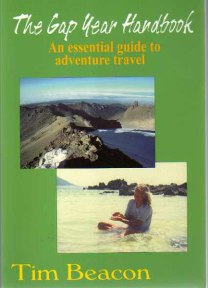 Image for The Gap Year Handbook -  An Essential Guide to Adventure Travel