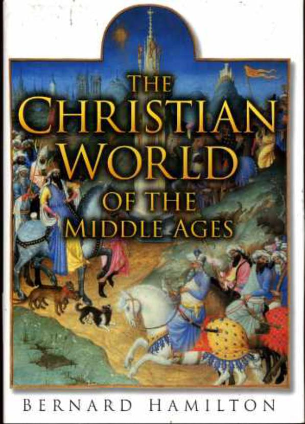 Image for The Christian World of the Middle Ages