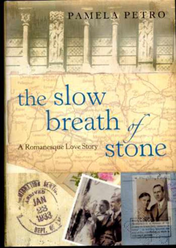 Image for The Slow Breath of Stone, A Romanesque Love Story