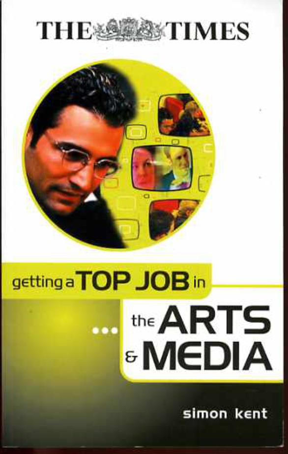 Image for Getting a Top Job in the Arts and Media