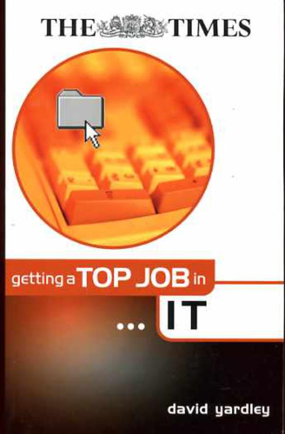 Image for Getting a Top Job in Information Technology