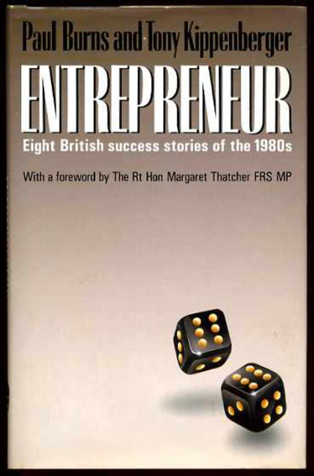 Image for Entrepreneur : Eight British Success Stories of the 1980's (SIGNED COPY)