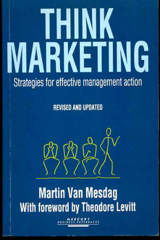 Image for Think Marketing: Strategies  for More Effective Management Action