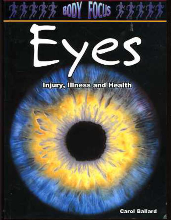 Image for Eyes: Injury, Illness and Health