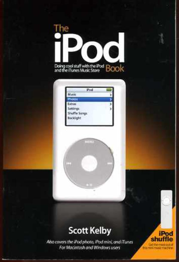 Image for The iPod Book,  Doing Cool Stuff with the iPod and the iTunes Music Store