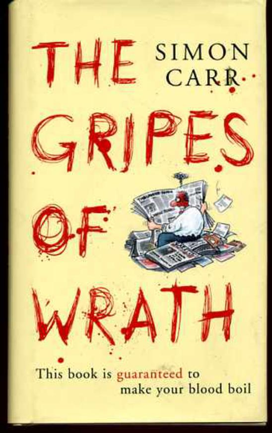 Image for Gripes of Wrath: This Book is Guaranteed to Make Your Blood Boil