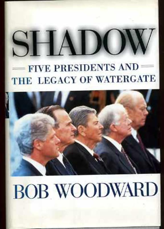 Image for Shadow: Five Presidents and the Legacy of Watergate