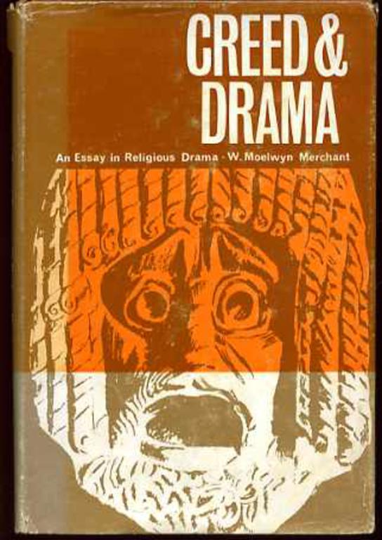 Image for Creed and Drama - an Essay in Relgious Drama