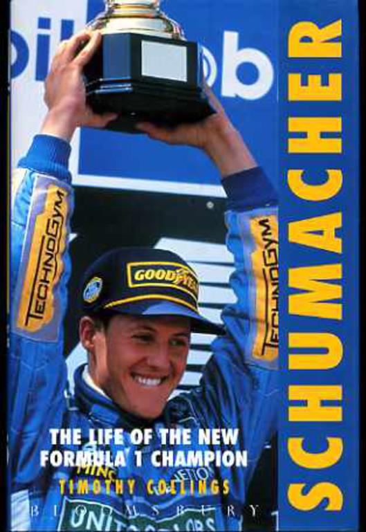 Image for Schumacher: The Life of the New Formula 1 Champion
