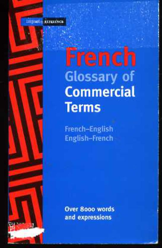 Image for French Glossary of Commercial Terms: French-English/English-French