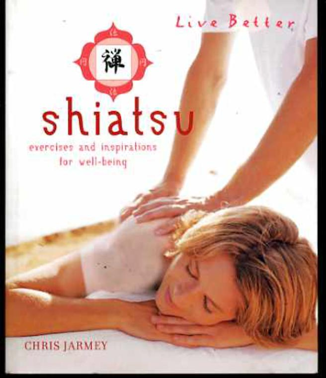 Image for Shiatsu: Exercises and Inspirations for Well-being