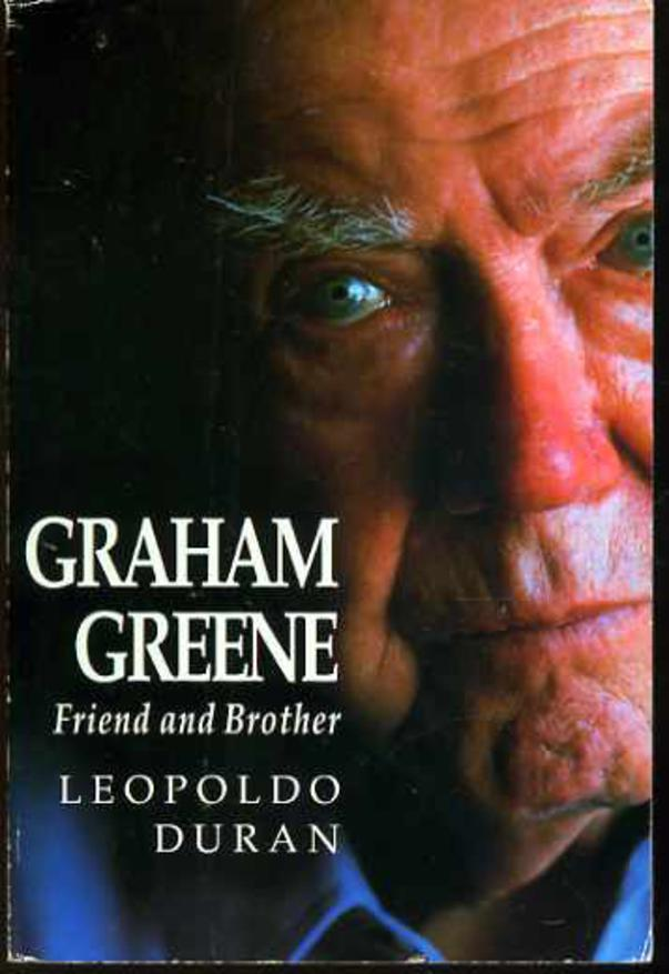 Image for Graham Greene : Friend and Brother