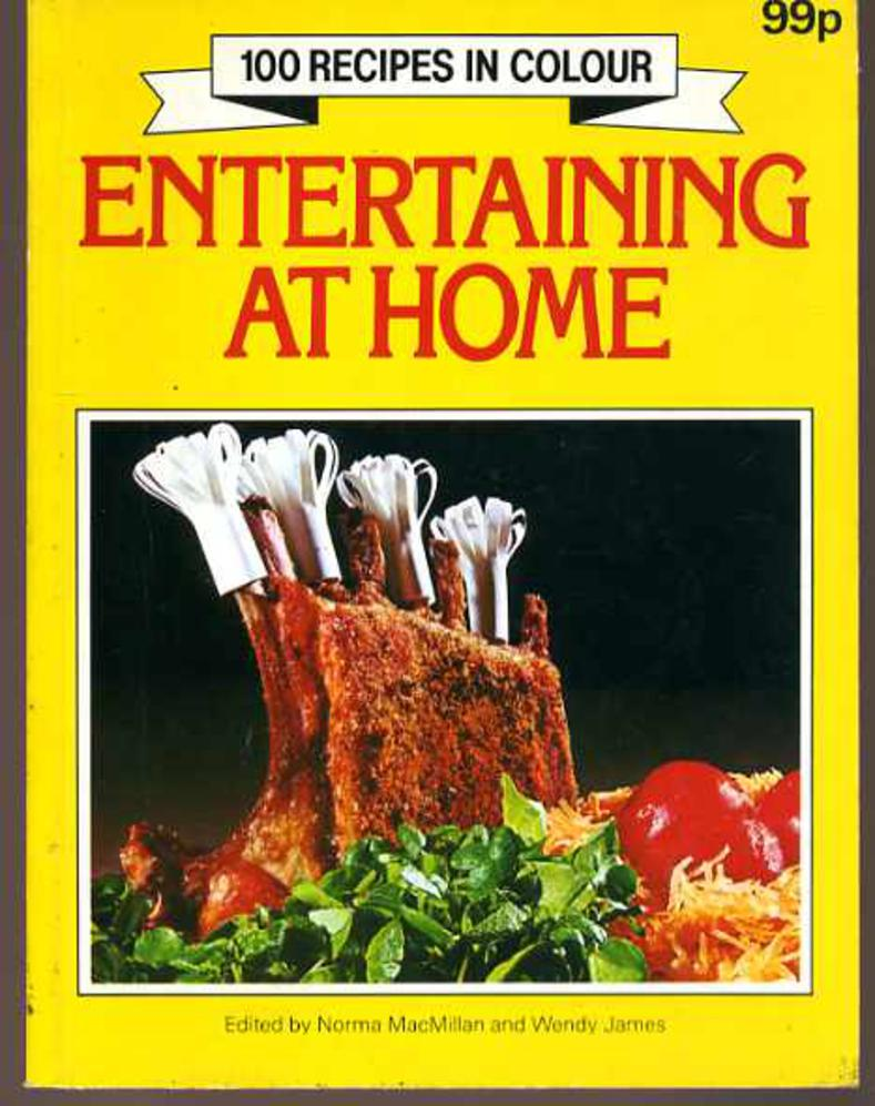 Image for Entertaining at Home - 100 Recipes in Colour