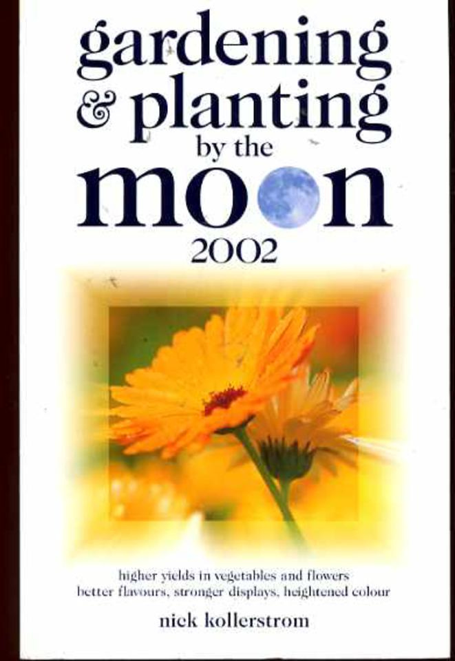 Image for Gardening and Planting by the Moon: 2002