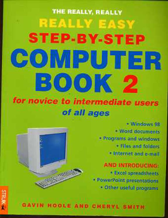 Image for The Really, Really, Really Easy Step-by-Step Computer Book 2: For Novices of All Ages