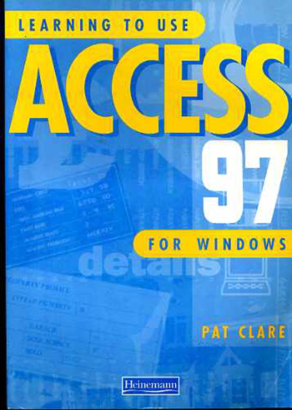 Image for Learning to Use Access 97 for Windows