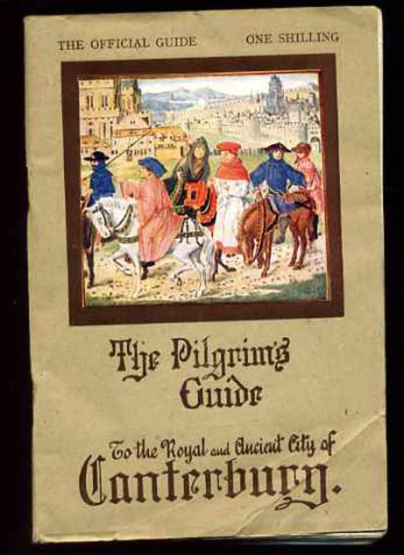 Image for The Pilgrim's Guide to the Royal and Ancient City of Canterbury