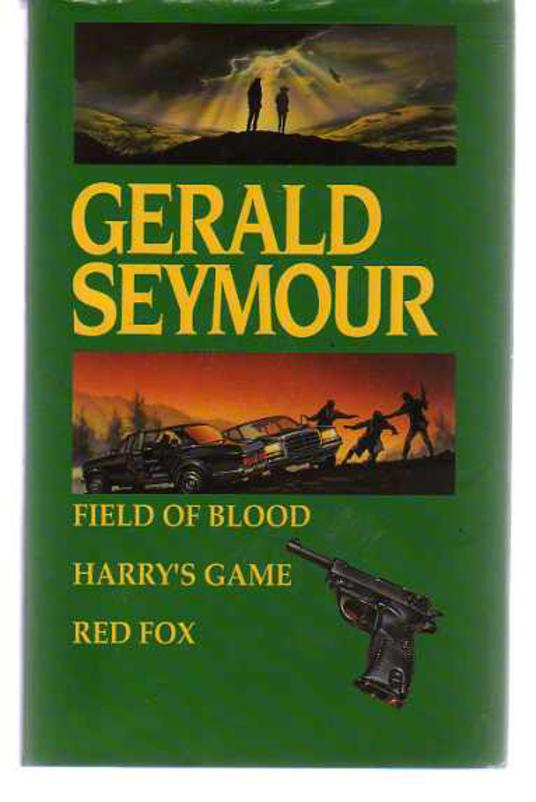 Image for Field of Blood; Harry's Game; Red Fox (Omnibus edition)