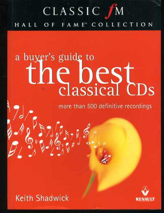 Image for Classic FM Hall of Fame Collection: A Buyer's Guide to the Best Classical CD's
