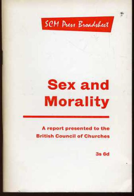 Image for Sex and Morality: A Report to the British Council of Churches October 1966