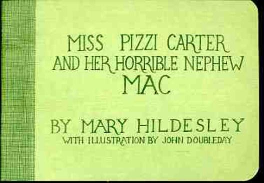 Image for Miss Pizzi Carter and Her Horrible Nephew Mac