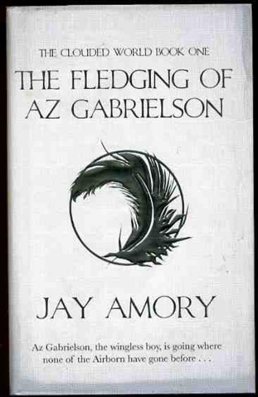 Image for The Fledging of Az Gabrielson,  The Clouded World Series