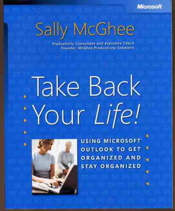 Image for Take Back Your Life Using Outlook