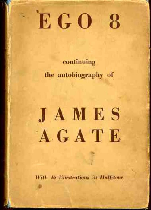 Image for Ego 8, Continuing the Autobiography of James Agate
