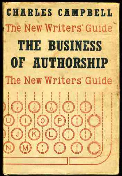 Image for The New Writer's Guide: The Business of Authorship
