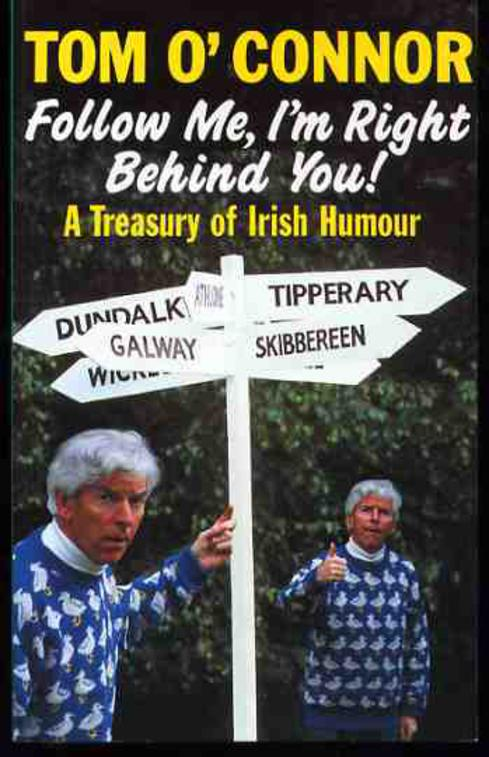 Image for Follow Me, I'm Right Behind You: A Treasury of Irish Humour