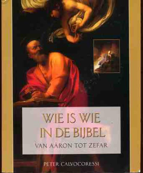 Image for Wie is Wie in De Bijbel