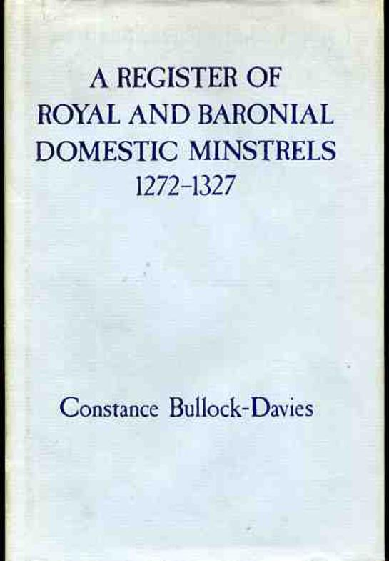 Image for Register of Royal and Baronial Domestic Minstrels, 1272-1327""