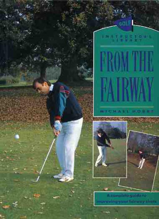 Image for From the Fairway [Golf Instructor's Library]