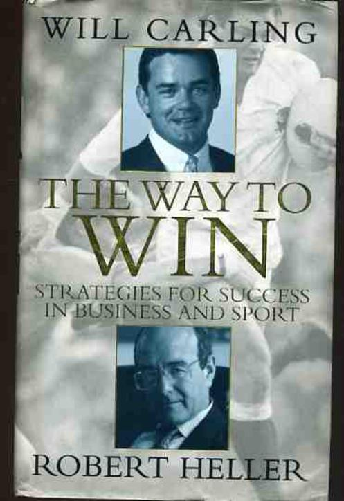 Image for The Way to Win - Strategies for Success in Business and Sport
