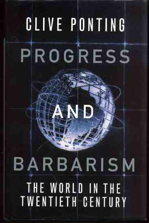 Image for Progress and Barbarism: World in the Twentieth Century