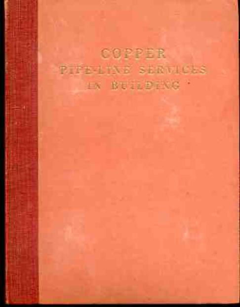 Image for Copper Pipe-Line Services in Building : A Practical Handbook