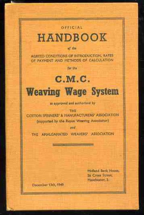 Image for Official Handbook of the Agreed Conditions of Introduction, Rates of Payment and methods of Calculation for the C.M.C. Weaving Wage System