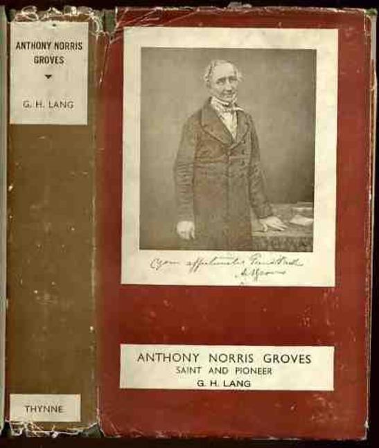Image for Anthony Norris Groves : Saint and Pioneer
