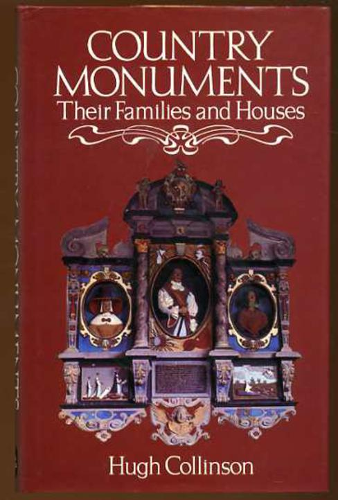 Image for Country Monuments : Their Families and Houses