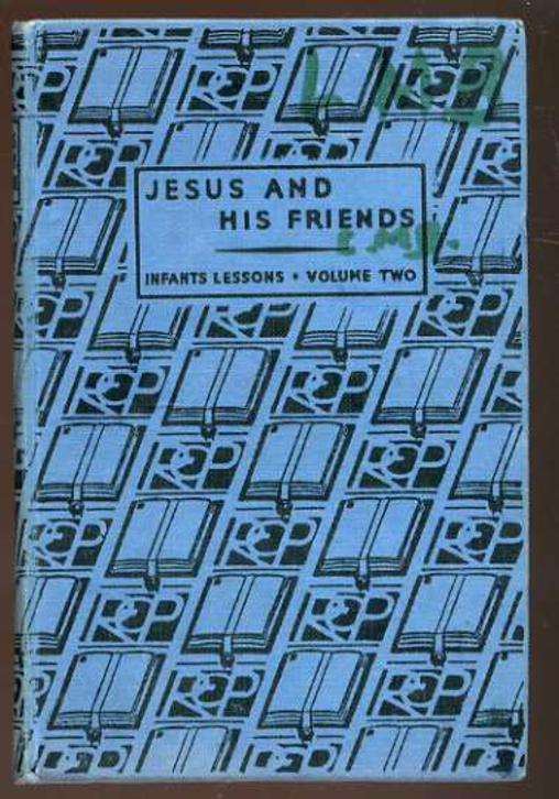 Image for Jesus and His Friends - Volume Two - Infants Lessons on the Agreed Syllabuses