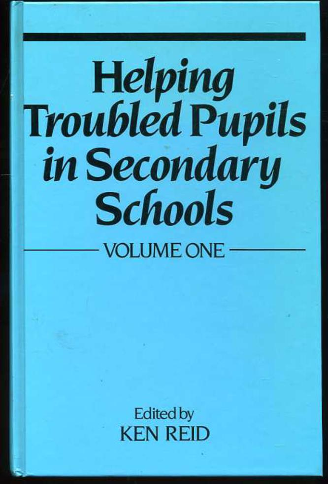 Image for Helping Troubled Pupils in Secondary Schools : Volume One