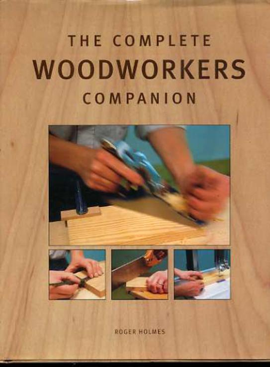 Image for The Complete Woodworkers Companion