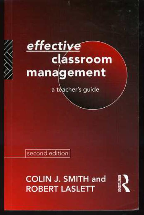Image for Effective Classroom Management: A Teacher's Guide