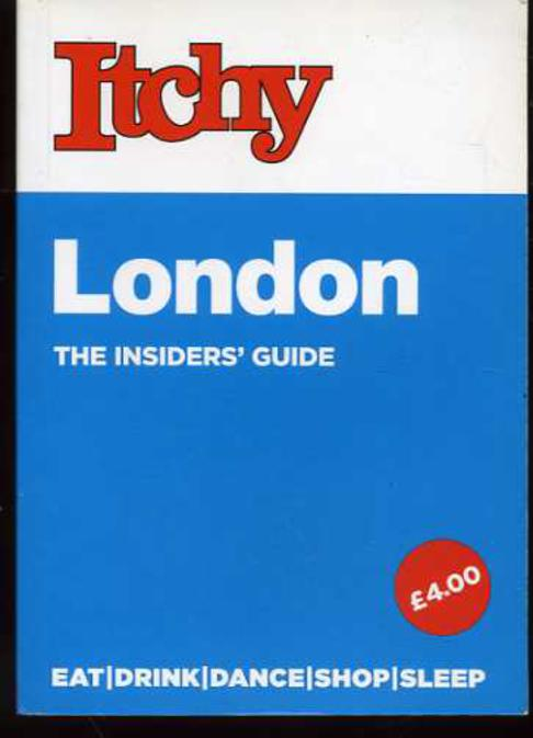Image for Itchy - London The Inisders' Guide