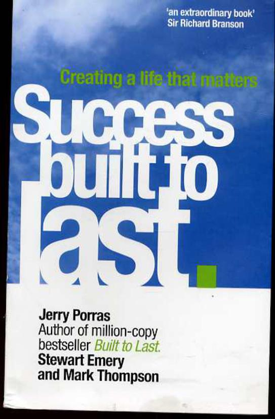 Image for Success Built to Last: Creating a Life That Matters