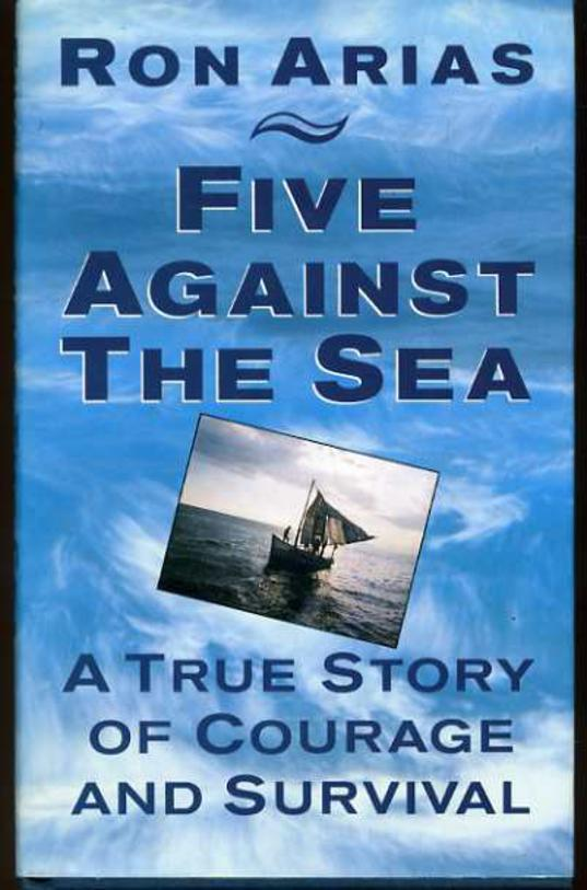 Image for Five Against the Sea : A True Story of Courage and Survival