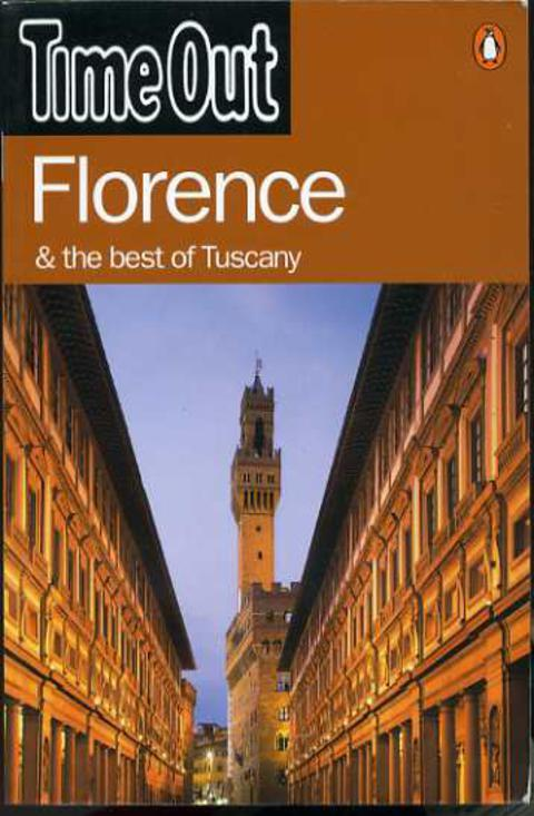 Image for Time Out Guide to Florence & the Best of Tuscany