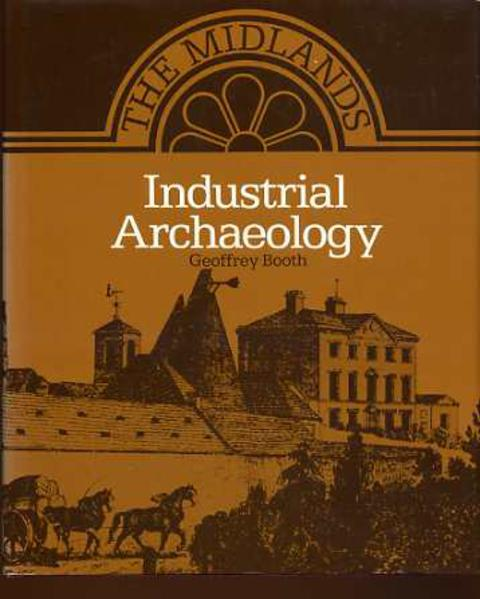 Image for Industrial Archaeology