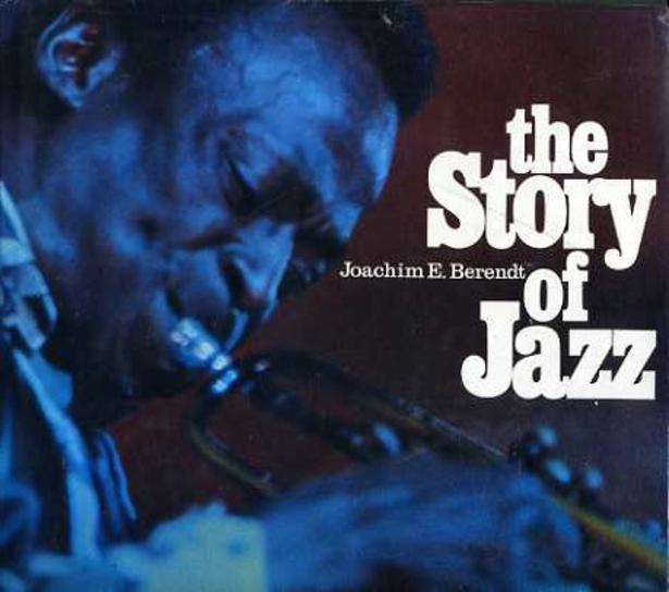 Image for The Story of Jazz  - from New Orleans to Rock Jazz