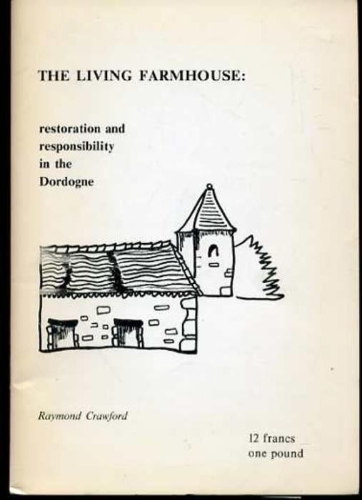 Image for The Living Farmhouse : Restoration and Responsibility in the Dordogne